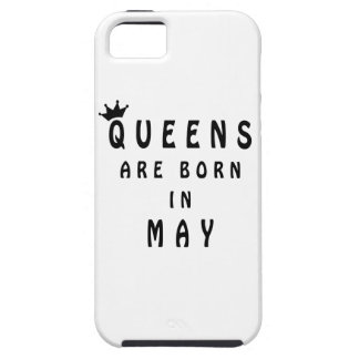 Queens Are Born In May Case For The iPhone 5