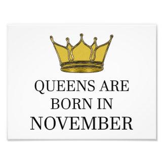 Queens Are Born In November Photo Print