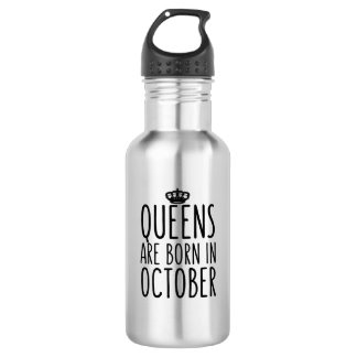 Queens are Born in October 532 Ml Water Bottle
