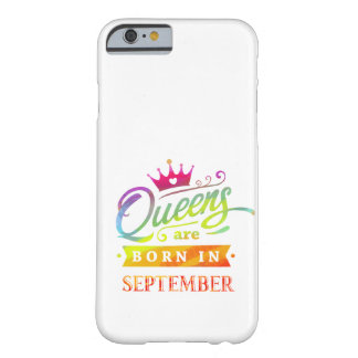 Queens are born in September Birthday Gift Barely There iPhone 6 Case