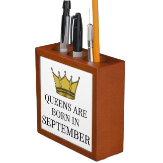 Queens Are Born In September Desk Organiser
