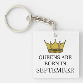 Queens Are Born In September Key Ring
