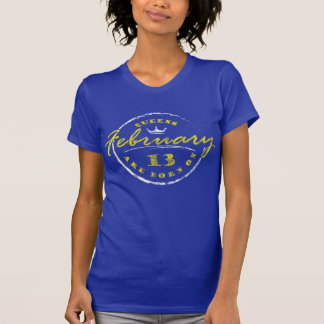 Queens Are Born On February 13 (Washed & Worn) T-Shirt