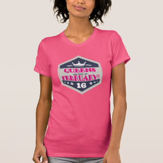 Queens Are Born On February 16th (Grunge) T-Shirt