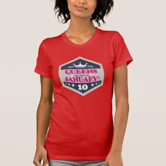 Queens Are Born On January 10th (Grunge) T-Shirt