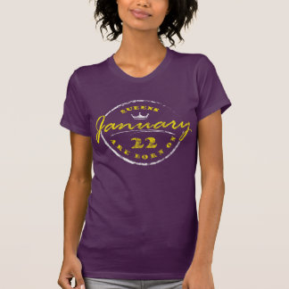 Queens Are Born On January 22 (Washed & Worn) T-Shirt