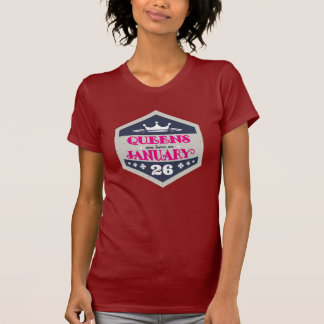 Queens Are Born On January 26th (Grunge) T-Shirt
