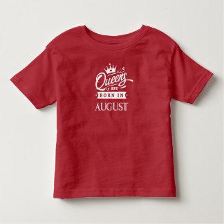 Queens of acres fount in August Toddler T-Shirt