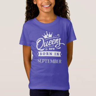 Queens of acres fount in September T-shirt for