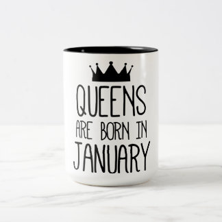 Queens plows born in January Two-Tone Coffee Mug