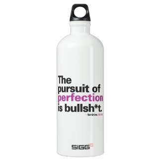 Quench your thirst for perfection water bottle