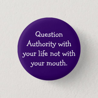Question Authority 3 Cm Round Badge