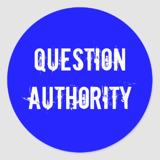 QUESTION AUTHORITY CLASSIC ROUND STICKER