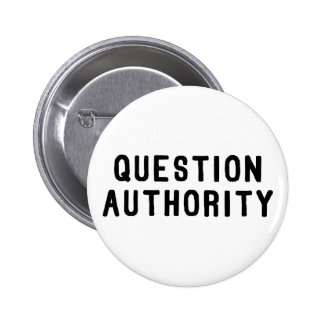 Question Authority Pin