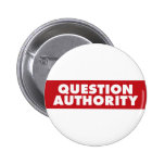 Question Authority - Red! Pins