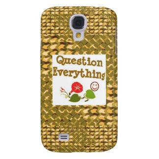 Question EVERYTHING: Meditate WISDOM word LOWPRICS Samsung Galaxy S4 Case