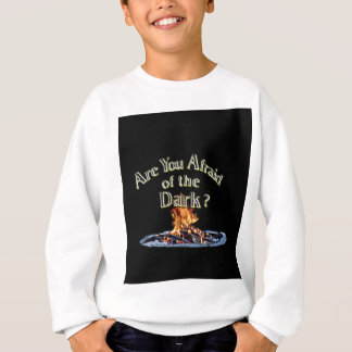 Question is Are You Afraid of the Dark Sweatshirt