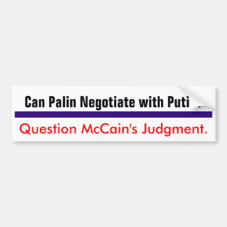 Question McCain's Judgment #2 Bumper Sticker