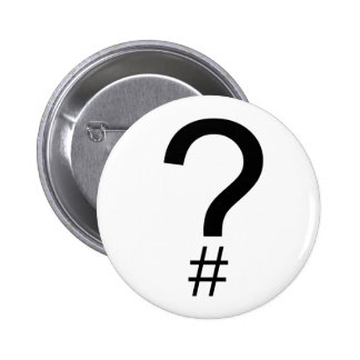 Question Tag/Hash Mark 6 Cm Round Badge