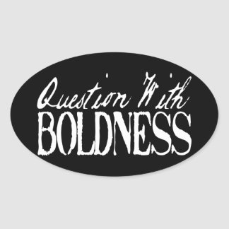 Question With Boldness Oval Sticker