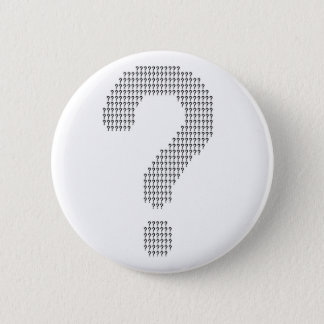 Questioning 6 Cm Round Badge