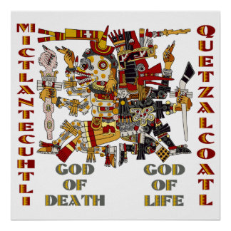 Quetzalcoatl and Mictlantecuhtli Poster