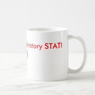 Quick! Call Respiratory STAT! Mugs