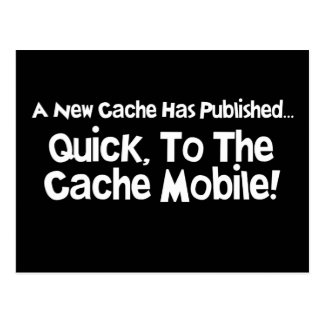 Quick, to the Cache Mobile! Postcard