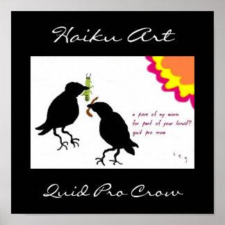 Quid Pro Crow Haiku Art Print