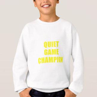 Quiet Game Champion Sweatshirt