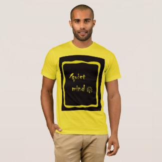 Quiet mind T-Shirt