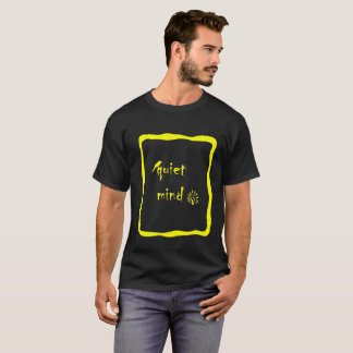 Quiet mind transparent T-Shirt