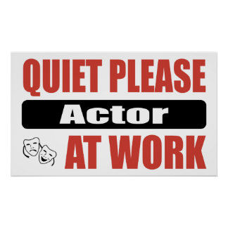 Quiet Please Actor At Work Poster