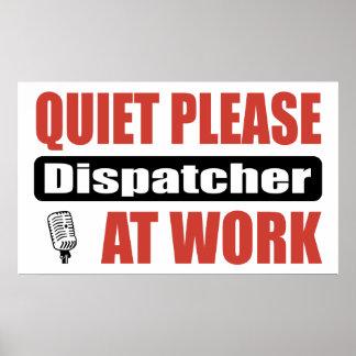 Quiet Please Dispatcher At Work Poster