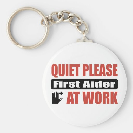 Quiet Please First Aider At Work Key Chain