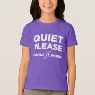 Quiet Please Genius At Work T-Shirt
