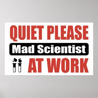 Quiet Please Mad Scientist At Work Poster
