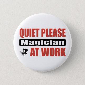 Quiet Please Magician At Work 6 Cm Round Badge