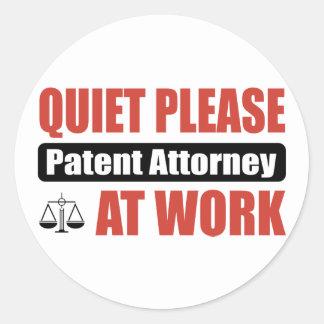Quiet Please Patent Attorney At Work Round Sticker