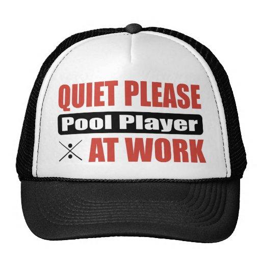 Quiet Please Pool Player At Work Trucker Hat