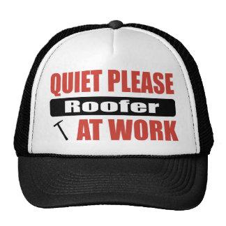 Quiet Please Roofer At Work Trucker Hat