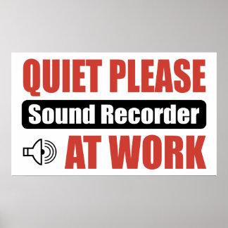 Quiet Please Sound Recorder At Work Poster
