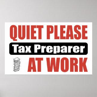Quiet Please Tax Preparer At Work Poster