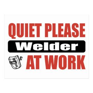 Quiet Please Welder At Work Postcard