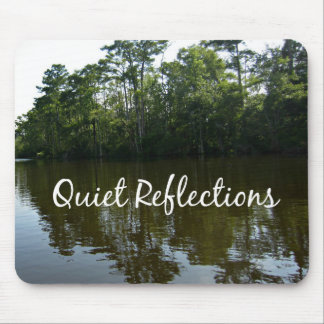 Quiet Reflections on the Water Mousepad
