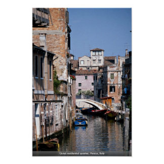 Quiet residential quarter, Venice, Italy Poster
