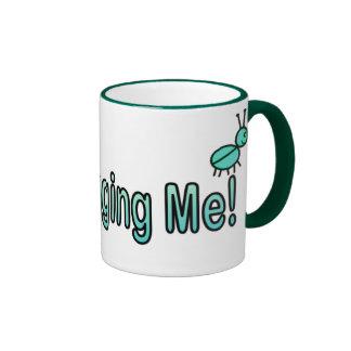 Quit Bugging Me Ringer Mug