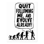Quit Following Me and Evolve Postcard