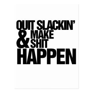 Quit Slackin' Motivational parody Postcard