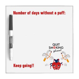 Quit smoking please dry erase board